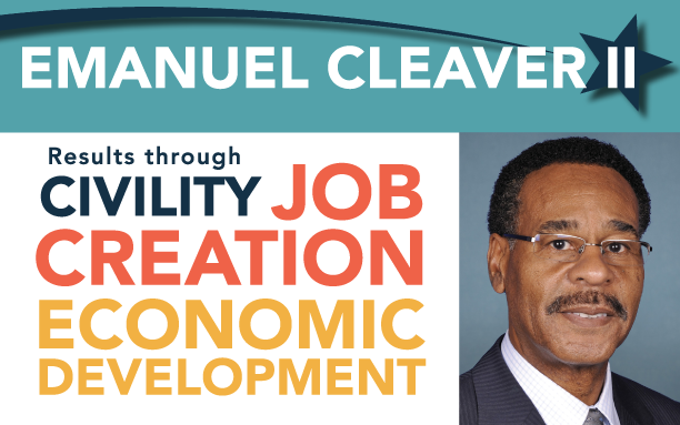 Emanuel Cleaver  Getting it done through  * Civility * Job Creation * Economic Development