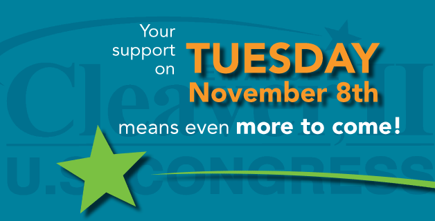 Your support on Tuesday, November 8th means even more to come!